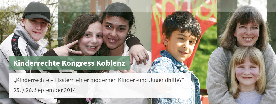 Kinderrechte – Fixstern einer modernen Kinder- und Jugendhilfe? 25. / 26. September 2014